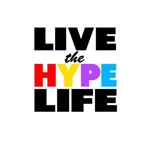 Live the hype life colour.JPG